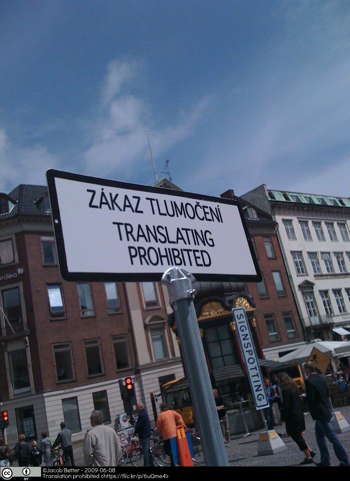 Road sign prohibiting translation